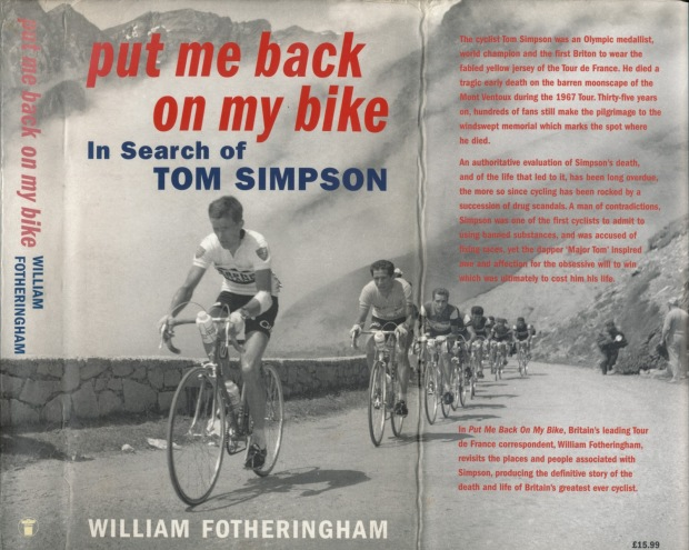 Put me back on my bike: In search lf Tom Simpson