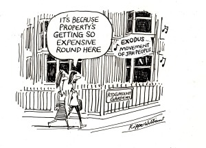 """Cartoon showing two people walking along Ridgmount Gardens. The words to the song Exodus by Bob Marley emerge can be heard from someone's house. One says to the other """"It's because property's getting so expensive round here"""""""