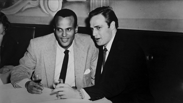 Harry Belafonte and Marlon Brando.